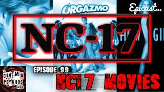 NC-17 Movies - Episode 99