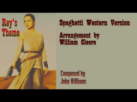 Reys Theme Cover (Spaghetti Western Version by William Cleere)
