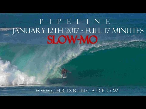 (SLOW-MO) PIPELINE CARNAGE and GIRLS - JANUARY 12TH 2017 - FULL 17 MIN VID – 120FPS