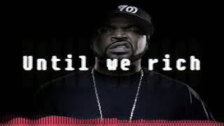 Ice Cube ft. Krayzie Bone - Until We Rich Clean Version