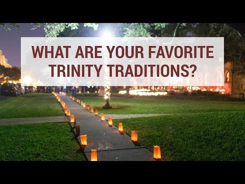 What are Your Favorite Trinity Traditions?