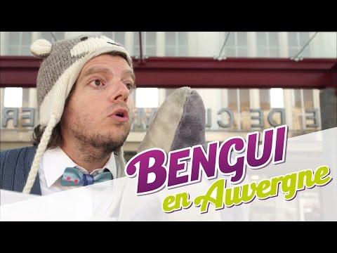Bengui vit sa life en Auvergne !