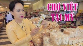 Việt Hương - Tham Quan Khu Chợ Việt Tại Mỹ Cùng Việt Hương