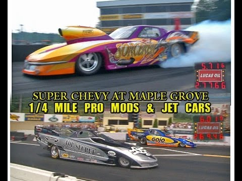 1/4 Mile Northeast Outlaw Pro Mods at Super Chevy Maple Grove Raceway