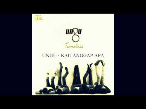 Ungu - Kau Anggap Apa (Timeless) (HD) - YouTube.mp4
