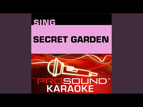 The Girl I Mean To Be (Karaoke Instrumental Track) (In the Style of Secret Garden)