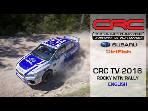 CRC TV: Rocky Mountain Rally 2016 - ENGLISH