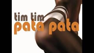 Tim Tim - Pata Pata