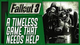 Why Fallout 3 Absolutely NEEDS A REMASTER
