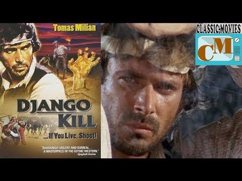 Django Kill 1967 - Classic Spaghetti Western - Eng Dub * By Classic Movies