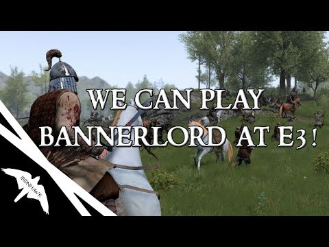 Play Bannerlord at E3!, Co op & Release date?, Minor Factions? - Mount & Blade II Bannerlord