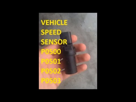 P0500 P0501 P0502 P0503 Vehicle Speed Sensor A Malfunction