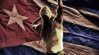 Viva Cuba Libre: Rap is War - Illegal Cuban Hip Hop Doc