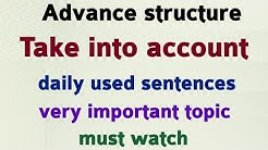 Use of Take into account | How to speak Speak English | Learn to speak English | Spoken English.