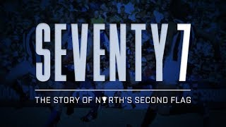Seventy7 (The Story of North Melbourne's Second Flag)