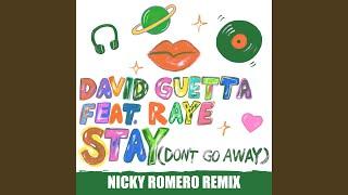 Stay (Don't Go Away) (feat. Raye) (Nicky Romero Remix)
