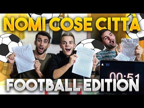 ⚽️ NOMI COSE CITTÀ FOOTBALL EDITION!!! w/Ohm & T4tino23