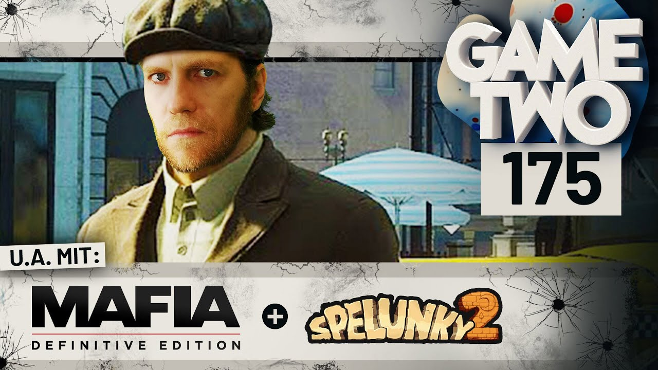 Mafia: Definitive Edition, Spelunky 2, Ausgegraben: Grandia 2 | Game Two #175
