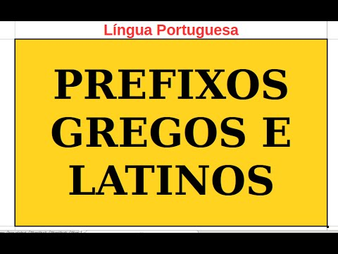 PCJ; Video-texto; Portugues; PREFIXOS e RADICAIS GREGOS e LATINOS