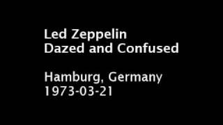Led Zeppelin - Dazed and Confused - Hamburg, 1973-03-21