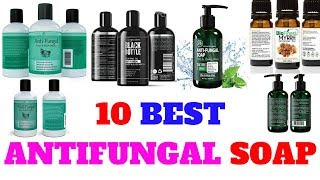 Top 10 best antifungal soap