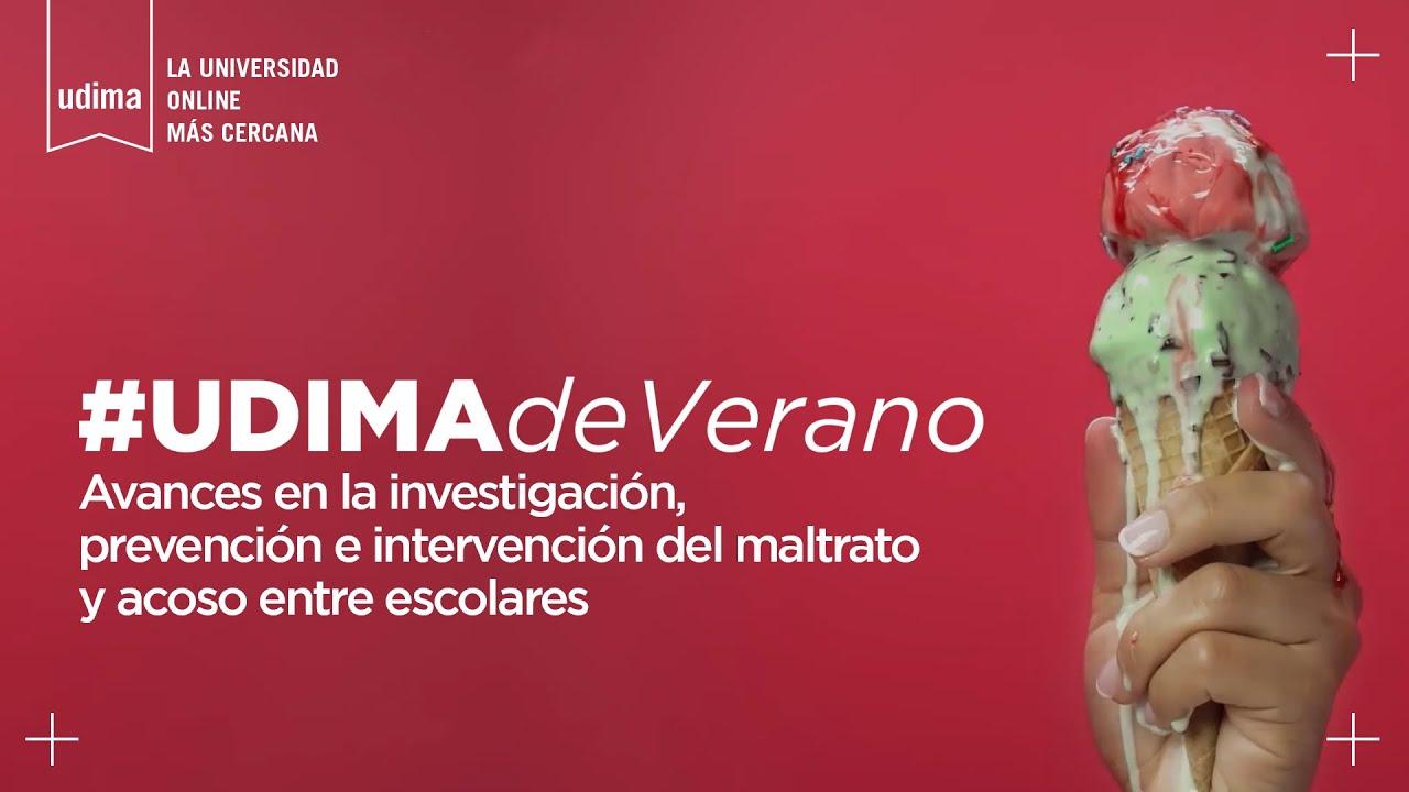 Prevención e intervención del maltrato y acoso entre escolares - #UDIMAdeVerano