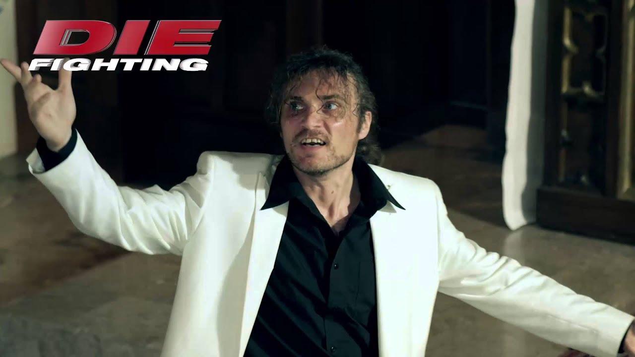 Download DIE FIGHTING trailer