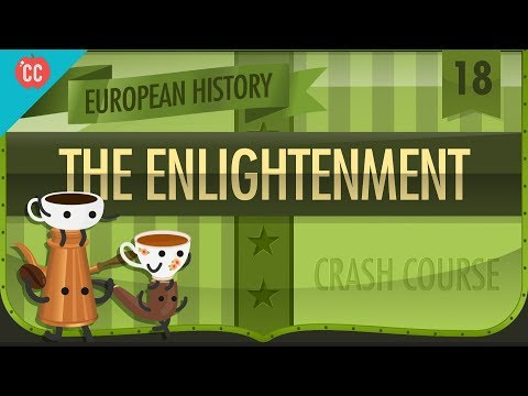 The Enlightenment: Crash Course European History #18
