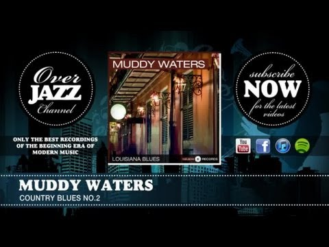 Muddy Waters - Country Blues No.2 (1942)