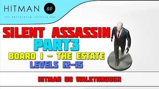 Hitman: GO - Definitive Edition - Silent Assassin Walkthrough - Levels 12-15