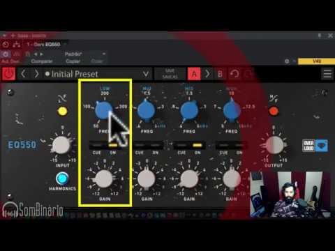 Equalizando Voz, Baixo e Bateria com o Overloud EQ550