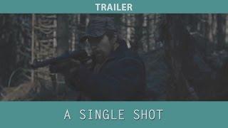 A Single Shot (2013) Trailer
