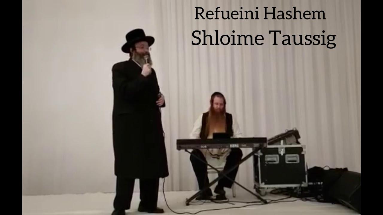 Refueini Hashem - Shloime Taussig
