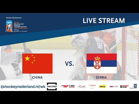 Live Stream WC Ice Hockey Division II Group A: China vs. Serbia April 24th 2018