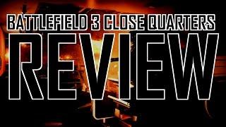 Battlefield 3 Close Quarters review