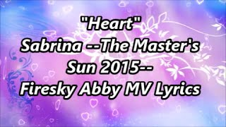 """Heart""  Sabrina --Theme Song --The Master"