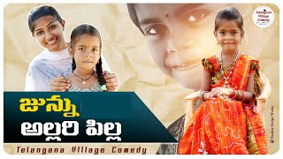Allari Pilla // junnu videos // junnu comedy // ultimate village comedy // telangana village comedy
