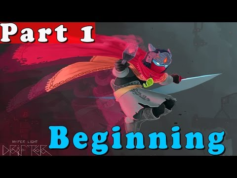 #1| Hyper Light Drifter Gameplay Walkthrough Guide | Beginning | PC Full HD No Commentary