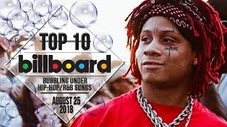 Top 10 • US Bubbling Under Hip-Hop/R&B Songs • August 25, 2018 | Billboard-Charts