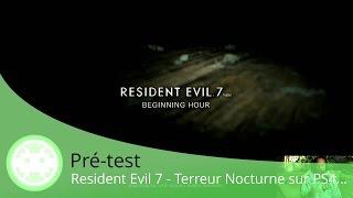 Resident Evil 7 - Test de la Démo PS4 - A Regarder dans le Noir !!!!