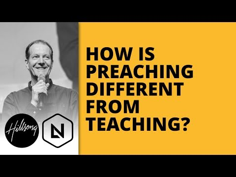 How Is Preaching Different From Teaching? | Hillsong Leadership Network