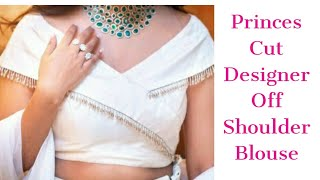 Beautiful Princess Cut Desinar Blouse, Cutting And Stitching, Very Easy Method