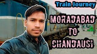 Moradabad to Chandausi train journey,Moradabad Chandausi Electrification,Train Adventure,Indian Rail
