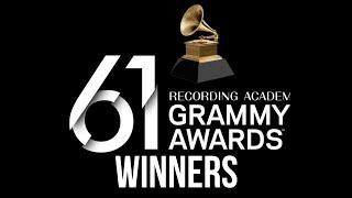 WINNERS of the 61st Annual Grammy Awards | FULL WINNERS LIST #Grammys