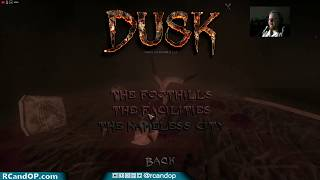 RC plays Early Access game DUSK!