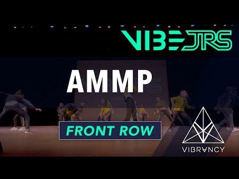 AMMP   Vibe Jrs 2019 [@VIBRVNCY 4K Front Row]