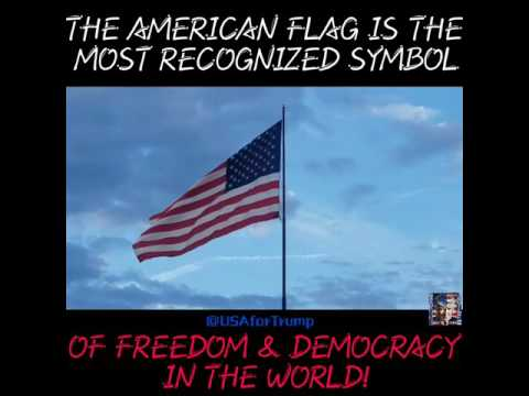 The American Flag Is The Most Recognized Symbol Of Freedom And Democracy In The World