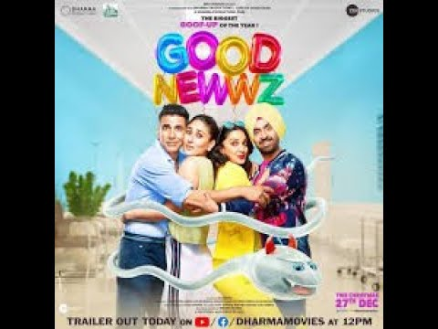 Good Newwz   Official Trailer   Akshay. Kareena, Diljit, Kiara   Raj Mehta   In cinemas new