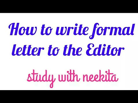 how to write a letter to theeditor(english grammar)