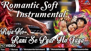 Raja Ko Rani Se Pyar Ho Gaya | Romantic Soft Instrumental | Akele Hum Akele Tum |